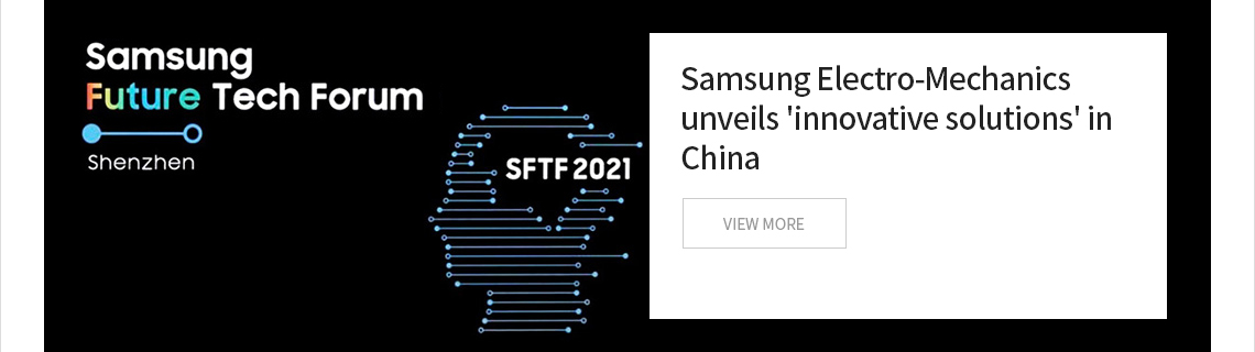 Samsung Electro-Mechanics unveils 'innovative solutions' in China
